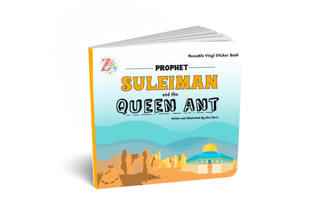 Prophet Suleiman (AS) and the Queen Ant: Reusable Vinyl Stickers-Islamic Books-Zair Zabr Play-Crescent Moon Store