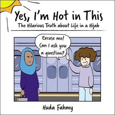 Yes, I'm Hot in This-Islamic Books-Simon & Schuster-Crescent Moon Store