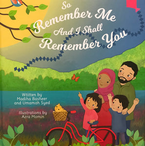 So Remember Me and I Shall Remember You-Islamic Books-Ummi & Baby Co-Crescent Moon Store