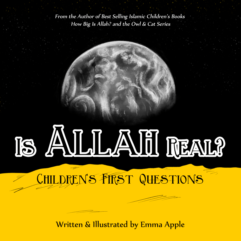 Is Allah Real?-Islamic Books-Little Moon Books-Crescent Moon Store