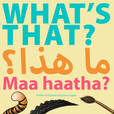 What's That? ما هذا؟ Maa Haatha? Bilingual Picture Book-Arabic Books-Little Moon Books-Crescent Moon Store