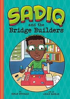 Sadiq and the Bridge Builders-Islamic Books-Picture Window Books-Crescent Moon Store