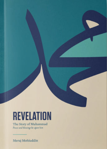 REVELATION: The Story of Muhammad (PBUH)-Adult Book-WhiteBoard Press-Crescent Moon Store