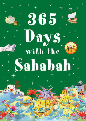 365 Days with the Sahabah-Islamic Books-Goodword-Hardcover-Crescent Moon Store