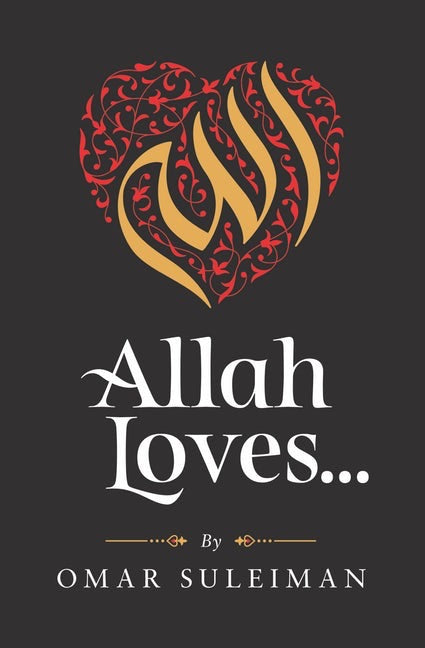 Allah Loves...-Adult Book-Kube Publishing-Crescent Moon Store