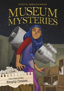 Museum Mysteries: The Case of the Empty Crates-Islamic Books-Stone Arch Books-Crescent Moon Store