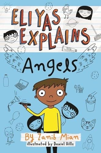 Eliyas Explains: Angels-Islamic Books-Muslim Children's Books UK-Crescent Moon Store