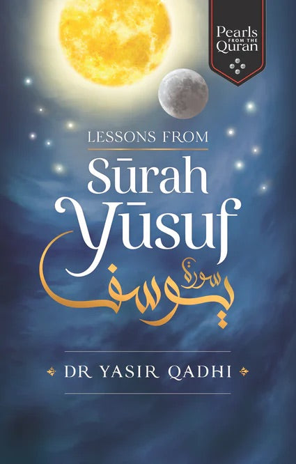 Lessons From Surah Yusuf-Adult Book-Kube Publishing-Crescent Moon Store