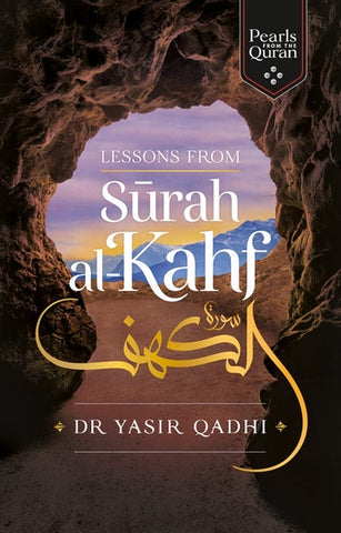 Lessons From Surah Al-Kahf-Adult Book-Kube Publishing-Crescent Moon Store