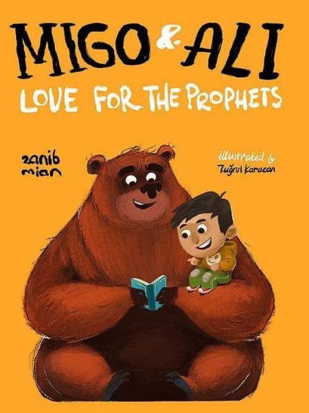 Migo & Ali: Love for The Prophets-Islamic Books-Muslim Children's Books UK-Crescent Moon Store