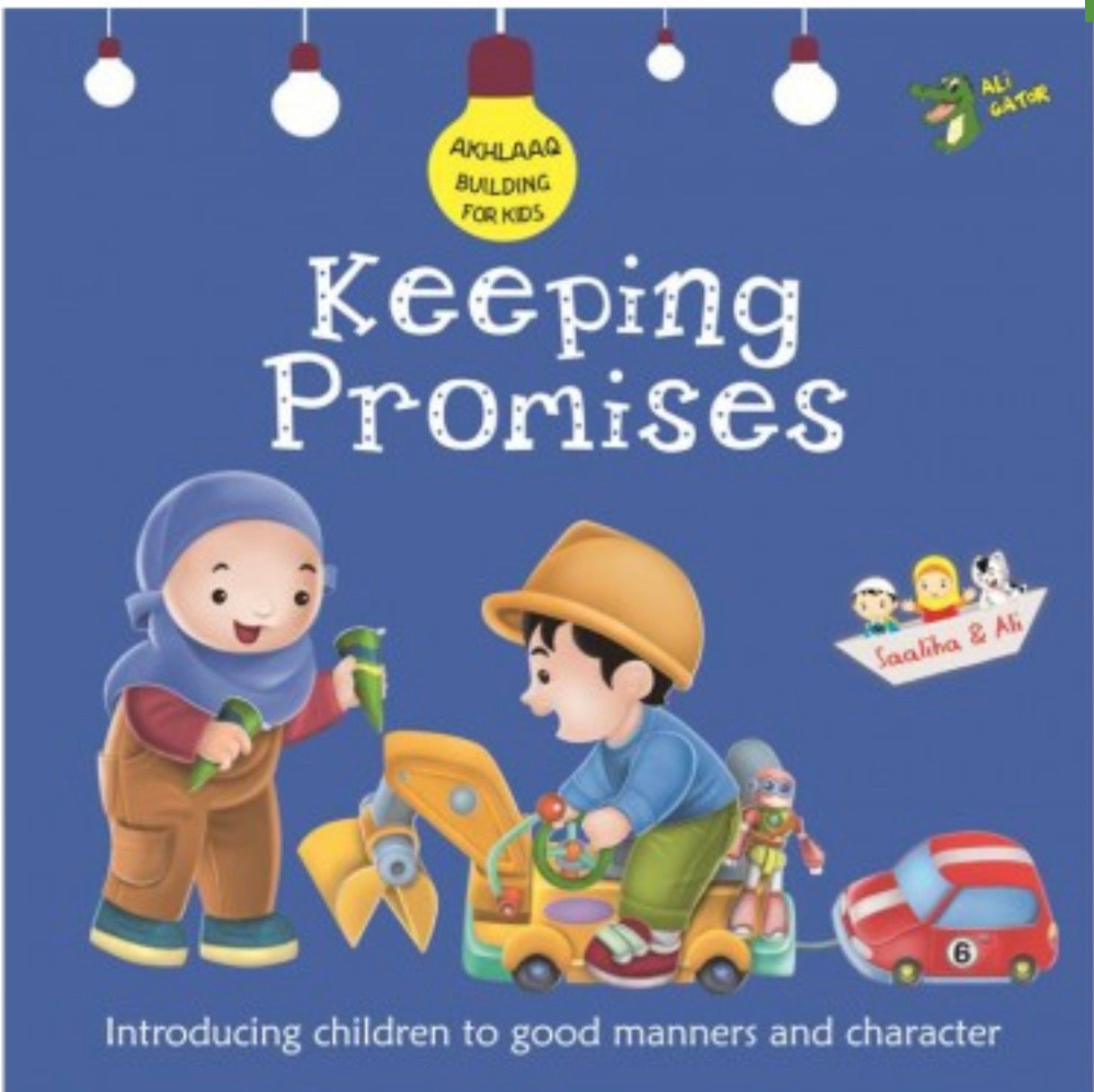 Akhlaaq Building Series: Keeping Promises-Islamic Books-Kube Publishing-Crescent Moon Store