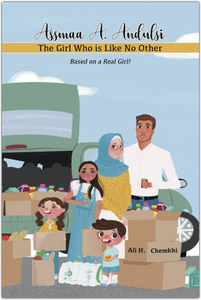Assmaa A. Andulsi: The Girl Who is Like No Other-Islamic Books-Prolance-Crescent Moon Store