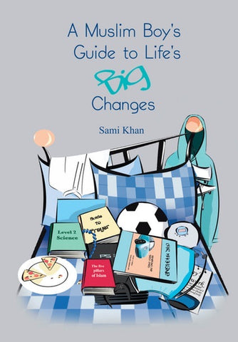 A Muslim Boy's Guide to Life's Big Changes-Islamic Books-Ta Ha-Crescent Moon Store