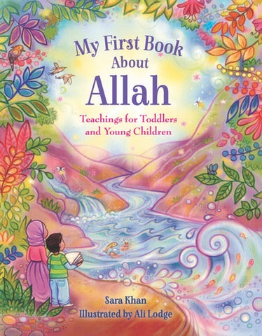 My First Book About Allah-Islamic Books-Kube Publishing-Crescent Moon Store