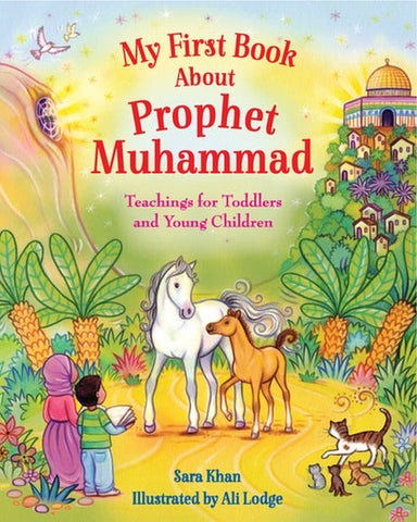 My First Book About Prophet Muhammad-Islamic Books-Kube Publishing-Crescent Moon Store