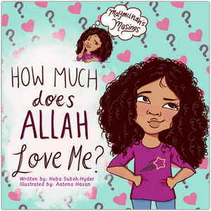 How Much Does Allah Love Me-Islamic Books-Prolance-Crescent Moon Store