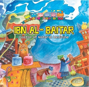 Ibn Al-Baitar: Doctor of Natural Medicine-Islamic Books-Kube Publishing-Crescent Moon Store