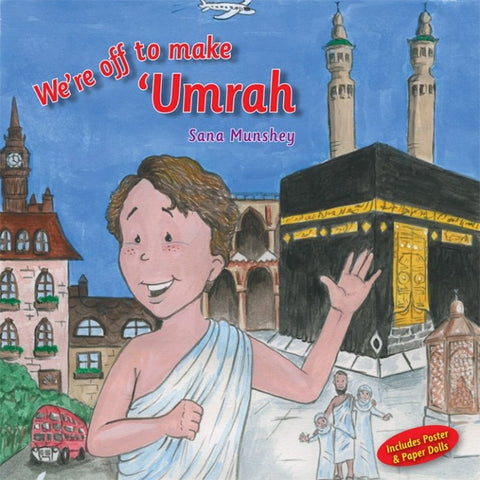 We're Off To Make Umrah-Islamic Books-The Islamic Foundation-Crescent Moon Store