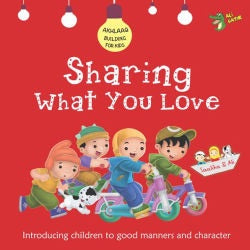 Akhlaaq Building Series: Sharing What You Love-Islamic Books-Ali-Gator-Crescent Moon Store