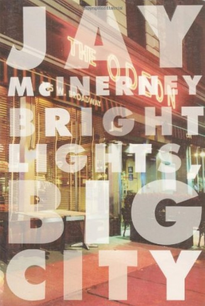 Sacred Reads: Bright Lights, Big City by Jay McInerney