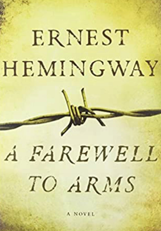 Sacred Reads:  A Farewell To Arms, Ernest Heminway