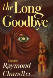 Sacred Reads: The Long Goodbye, Raymond Chandler