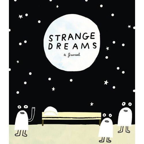 Strange Dreams: a Journal