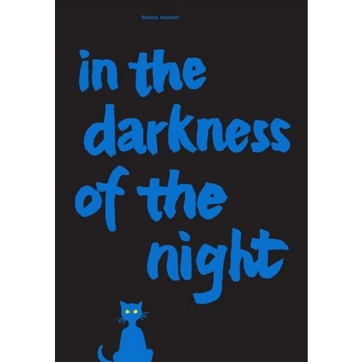 In the Darkness of the Night - Bruno Munari