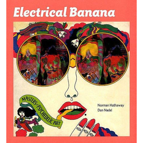 Electrical Banana - Masters of Psychedelic Art