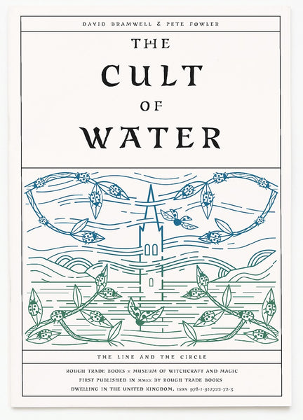 The Cult of Water - David Bramwell and Pete Fowler