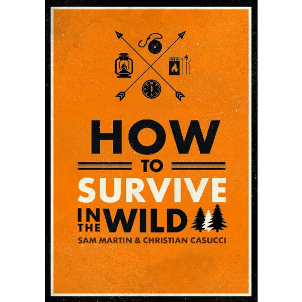 How to Survive in the Wild