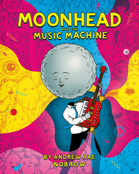 Moonhead and The Music Machine - Andrew Rae