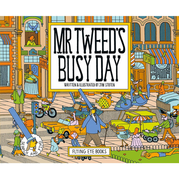 Mr Tweed's Busy Day - Jim Stoten
