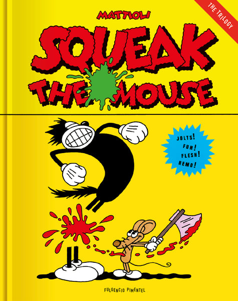 Squeak the Mouse - Massimo Mattioli