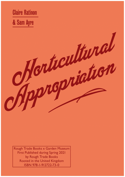 Horticultural Appropriation