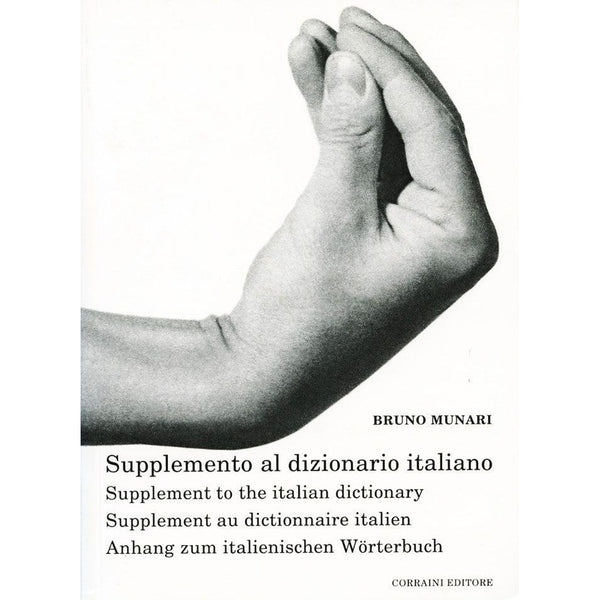 Supplemento al dizionario italiano - Bruno Munari