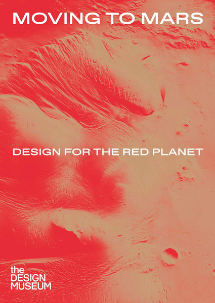 Moving to mars.  Design for the red planet.