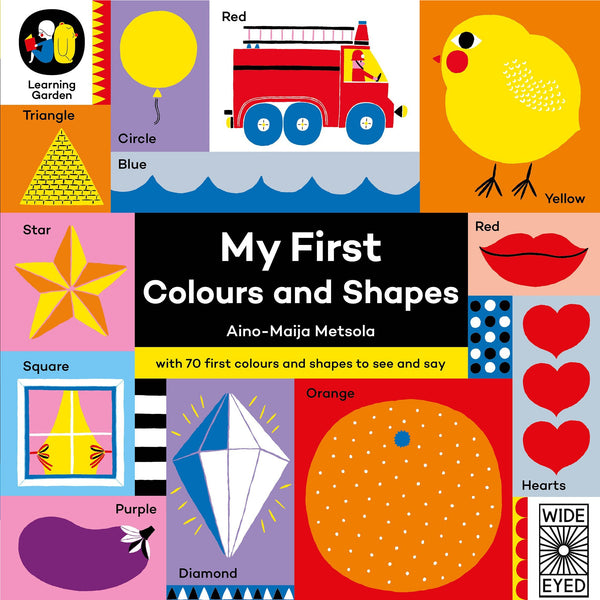 My First Colours and Shapes - Aino-Maija Metsola