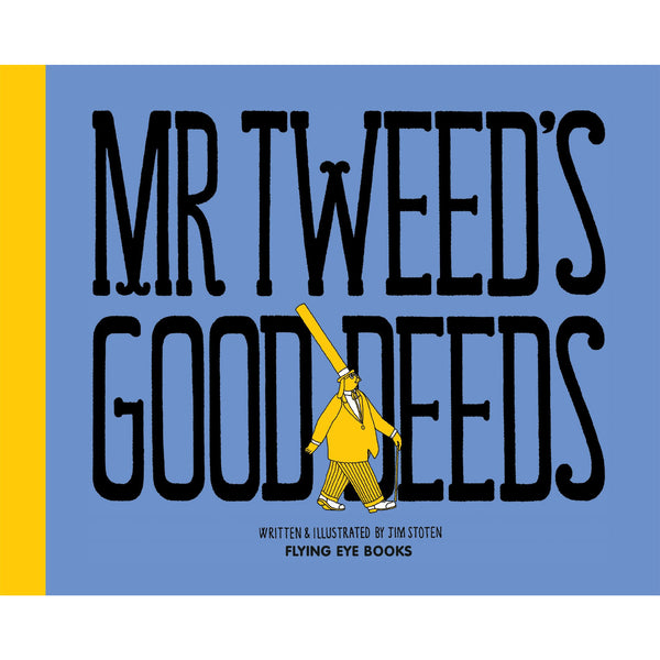 Mr Tweed's Good Deeds - Jim Stoten