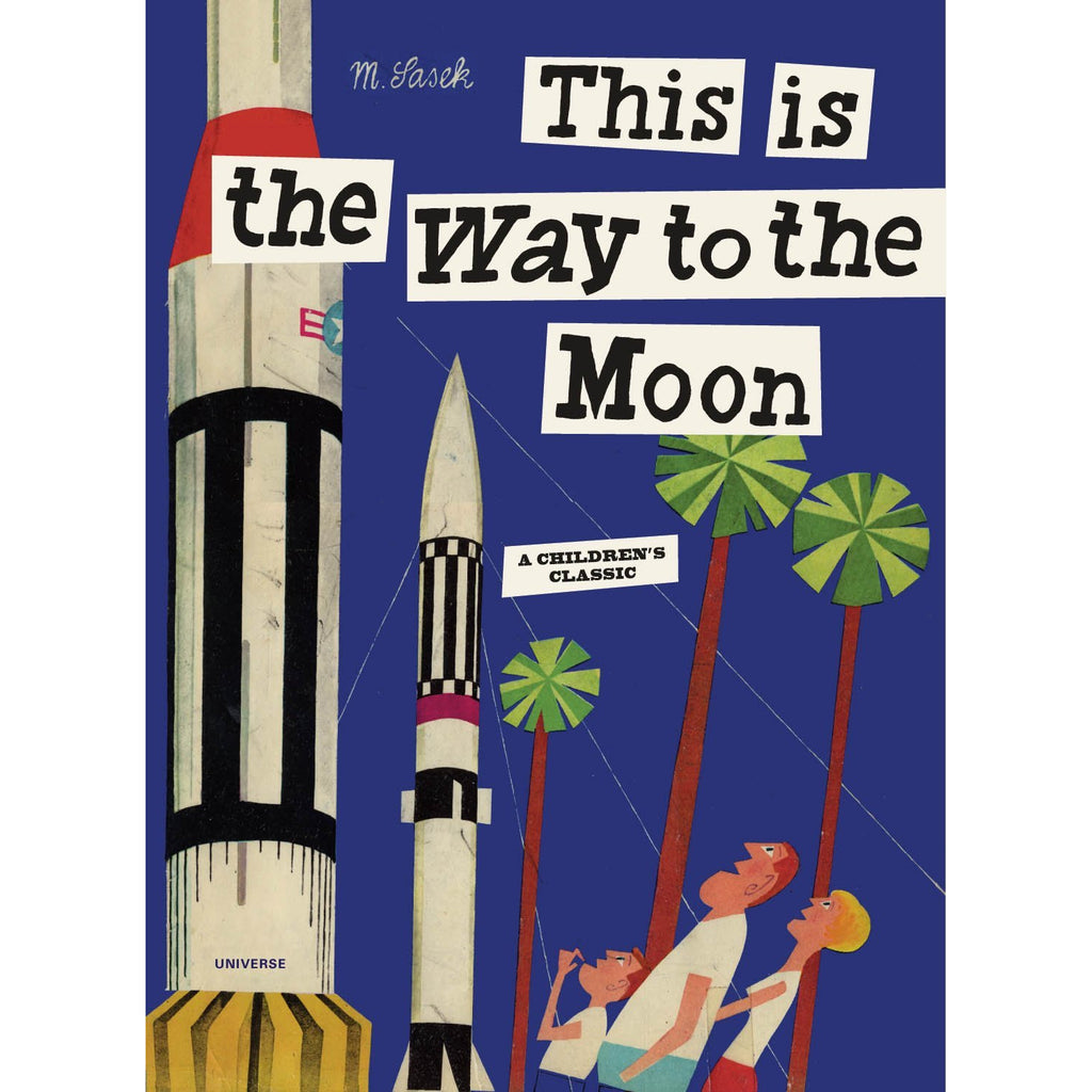 This is The Way to the Moon - M. Sasek