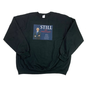 Still Mg President Obama Sweatshirt (3XL)
