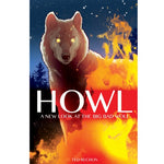 Howl: A New Look at the Big Bad Wolf
