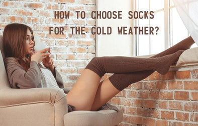 How to Choose Socks for The Cold Weather