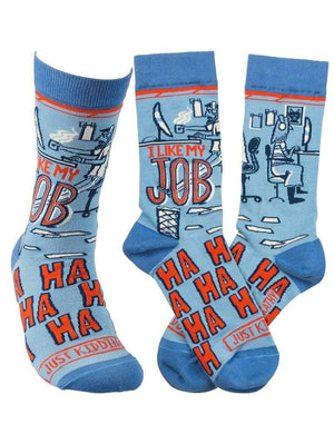 Funny blue socks with quote I like My Job Ha Ha