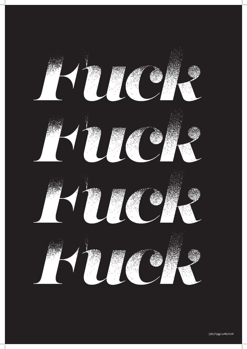Daily Affirmations 1: Fuck Fuck Fuck Fuck