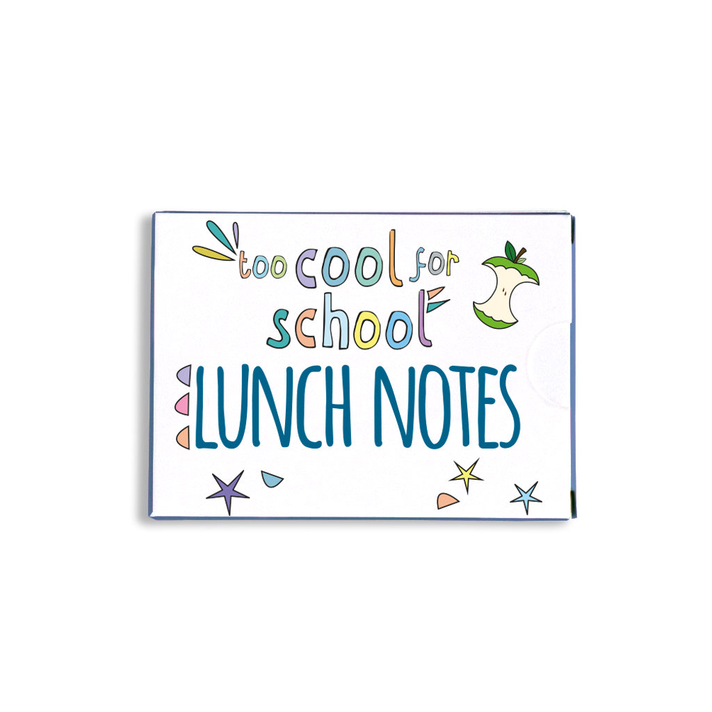 too cool for school lunchbox notes