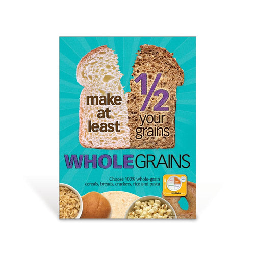 Half Your Grains Whole Poster