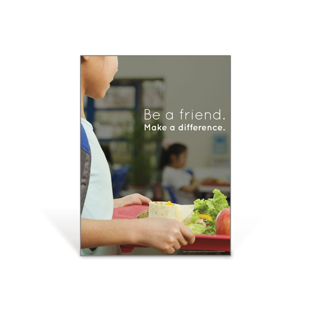 Be a Friend. Make a Difference Poster