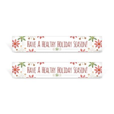 Have a healthy holiday signs