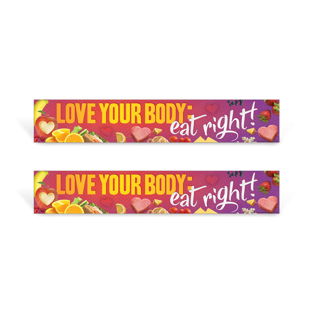 Love your body, eat right signs